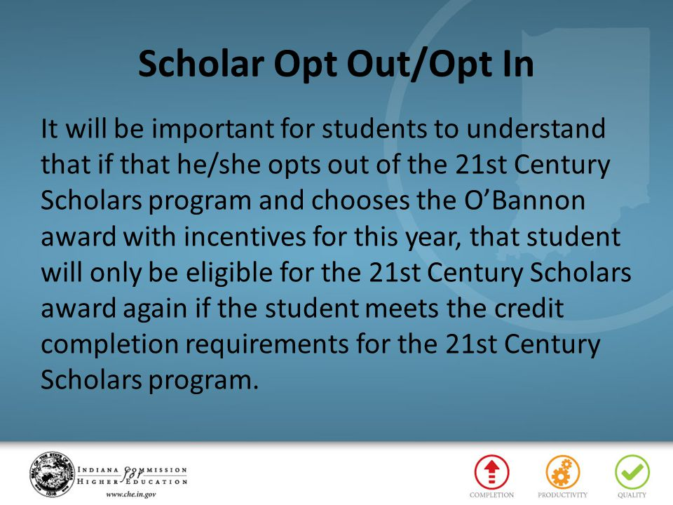 Scholar Opt Out/Opt In