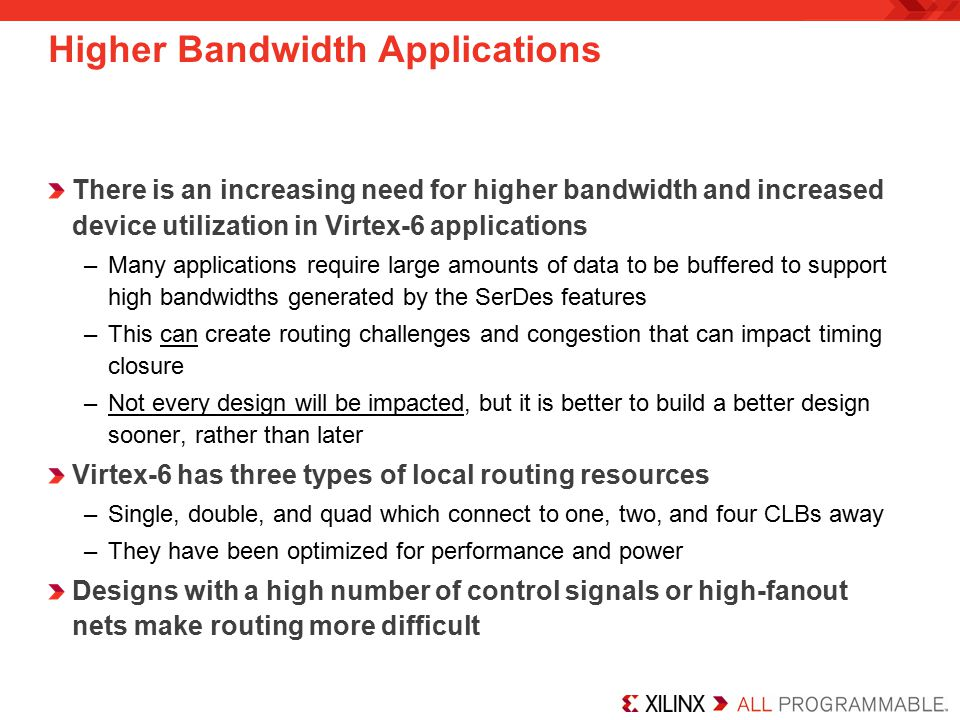 Higher Bandwidth Applications