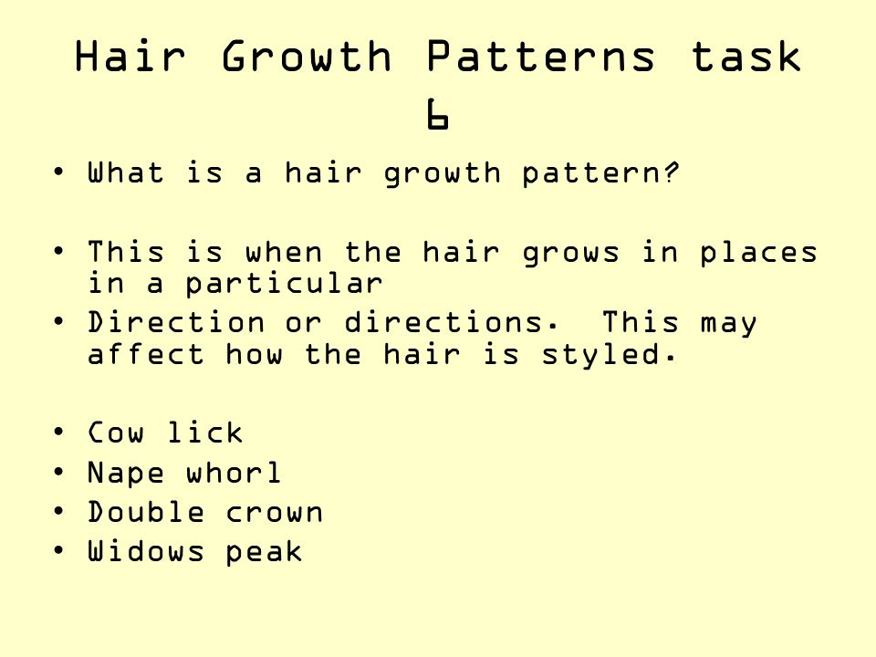 Hair Growth Patterns task 6