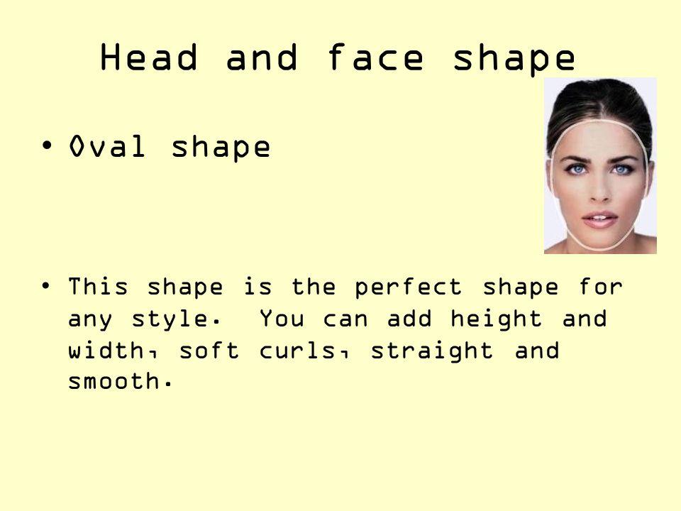 Head and face shape Oval shape