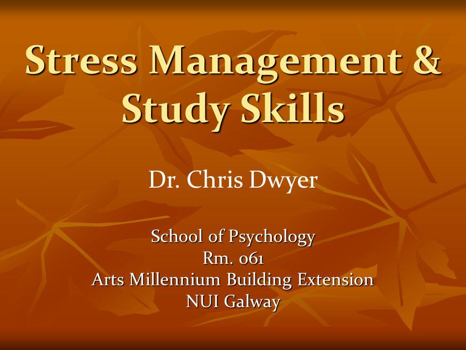 Stress Management & Study Skills