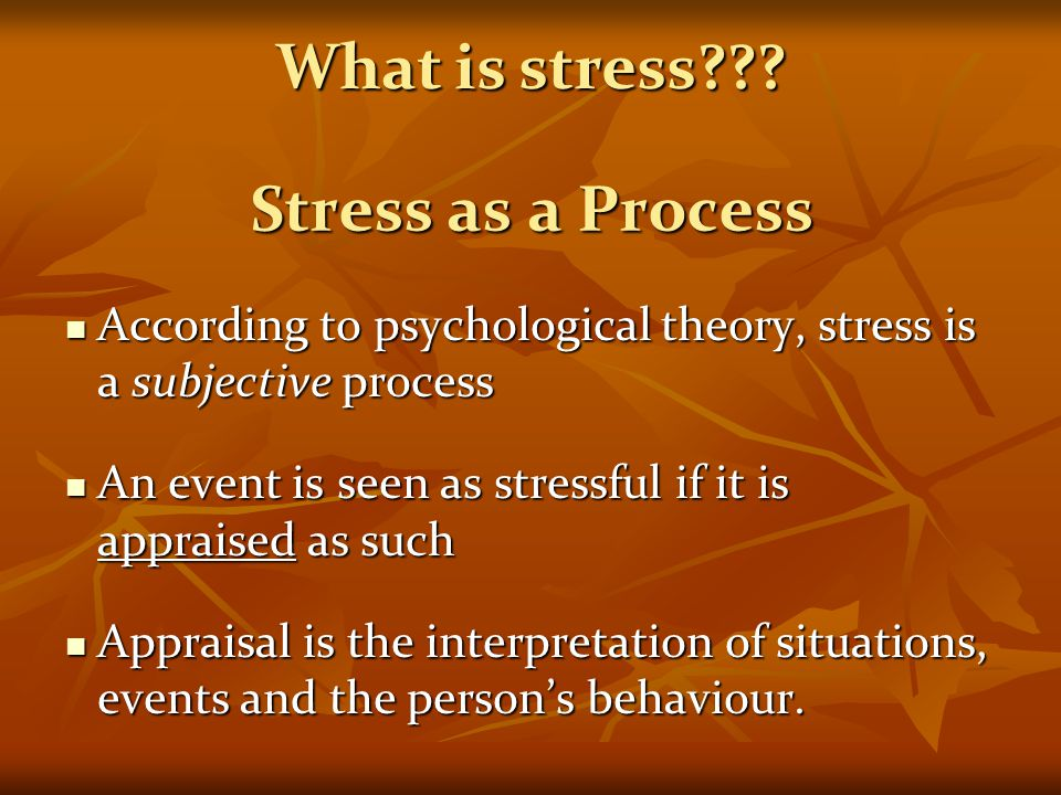 What is stress Stress as a Process