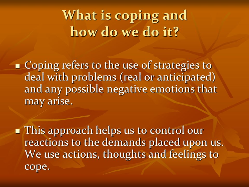 What is coping and how do we do it
