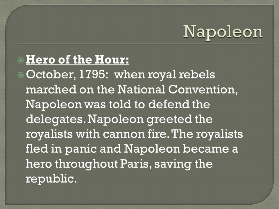 Napoleon Hero of the Hour: