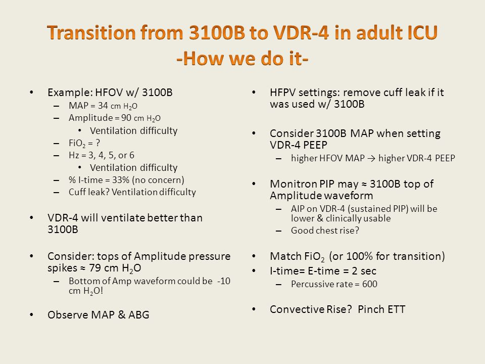 Transition from 3100B to VDR-4 in adult ICU -How we do it-
