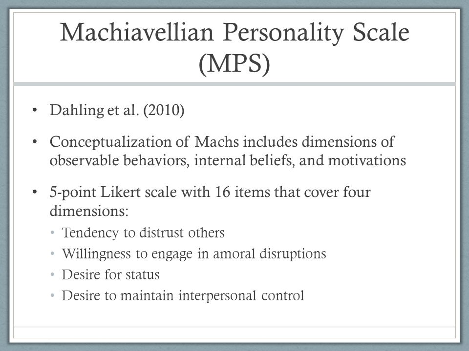 Machiavellian Personality Scale (MPS)