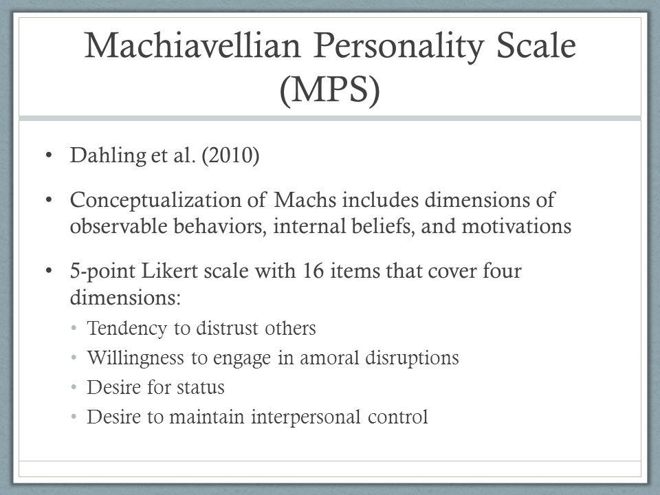 Machiavellian Personality Scale (MPS)