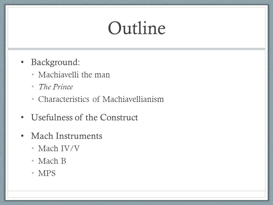 Outline Background: Usefulness of the Construct Mach Instruments