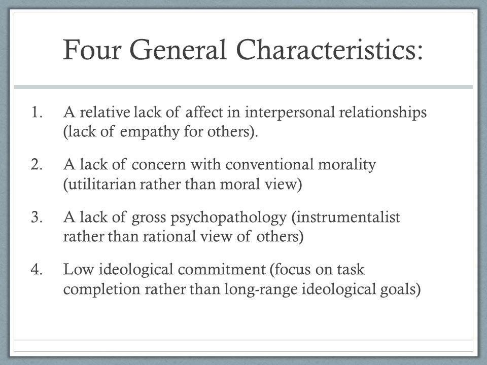 Four General Characteristics: