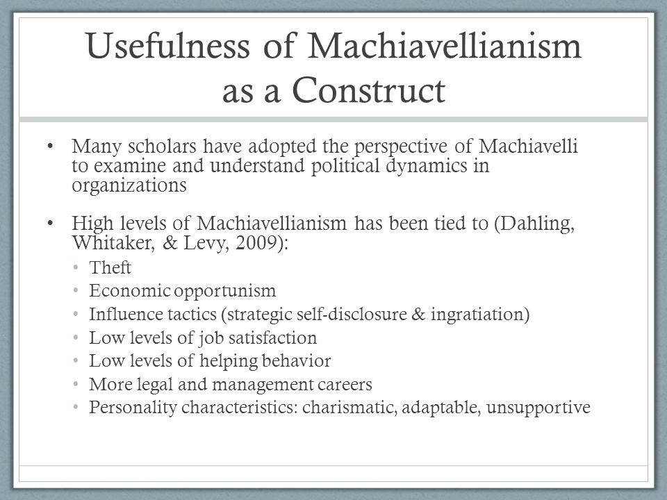 Usefulness of Machiavellianism as a Construct