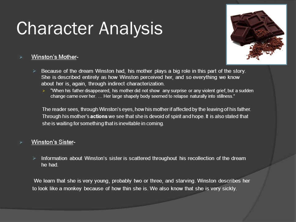 Character Analysis Winston's Mother- Winston's Sister-