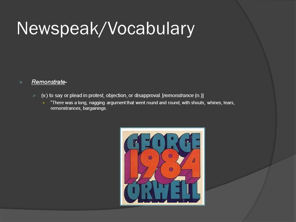 Newspeak/Vocabulary Remonstrate-