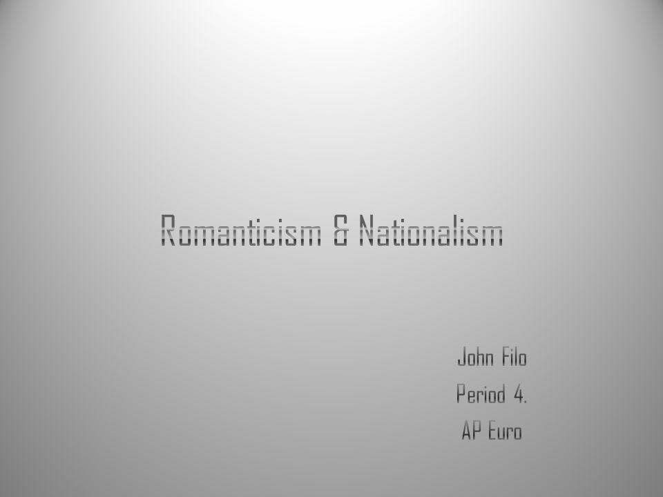 Romanticism & Nationalism