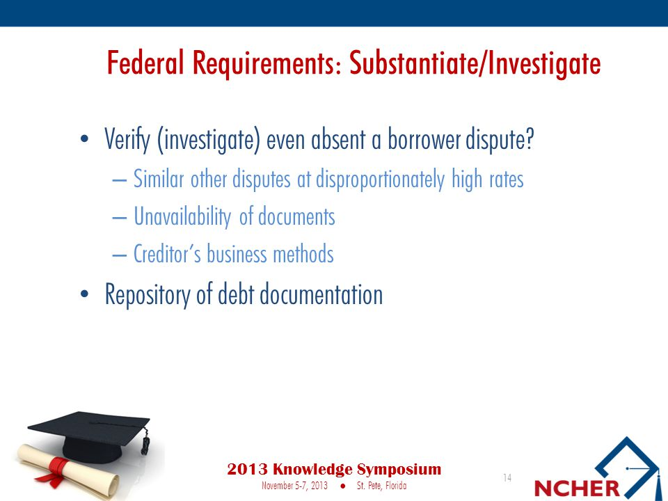 Federal Requirements: Substantiate/Investigate