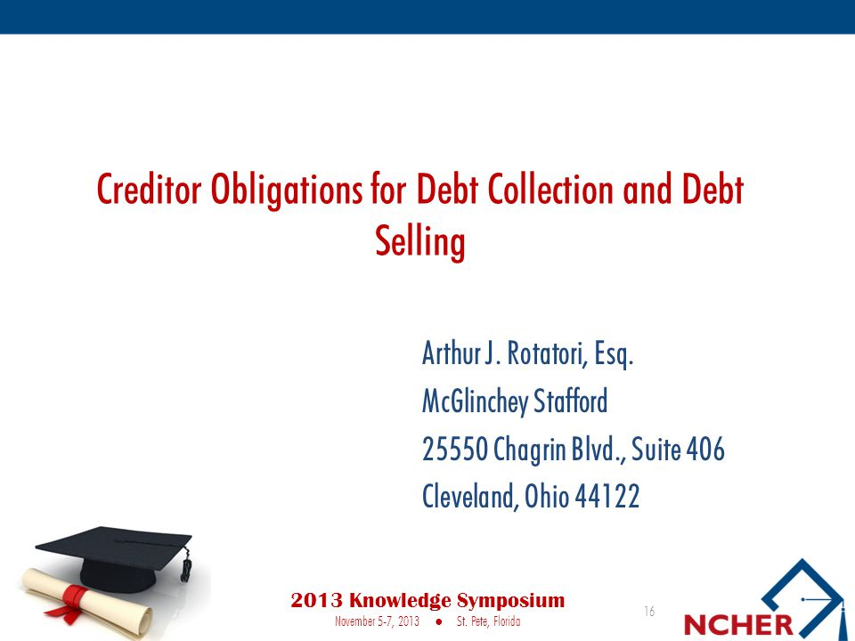 Creditor Obligations for Debt Collection and Debt Selling