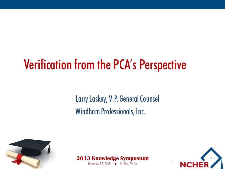 Verification from the PCA's Perspective