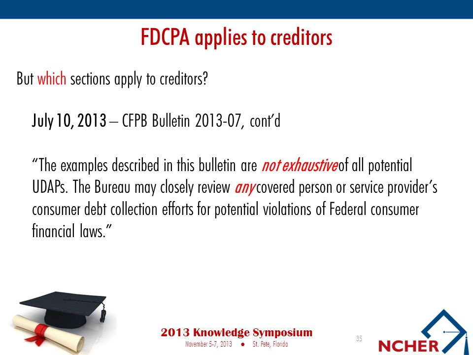 FDCPA applies to creditors
