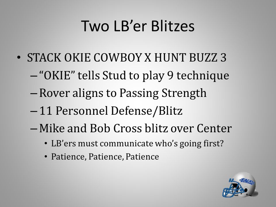 Two LB'er Blitzes STACK OKIE COWBOY X HUNT BUZZ 3