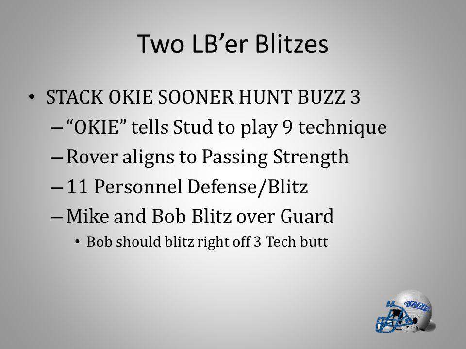 Two LB'er Blitzes STACK OKIE SOONER HUNT BUZZ 3