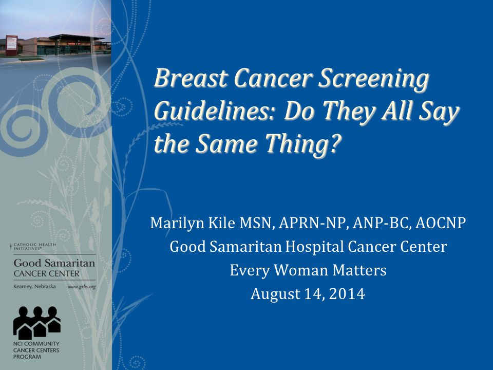 Breast Cancer Screening Guidelines: Do They All Say the Same Thing