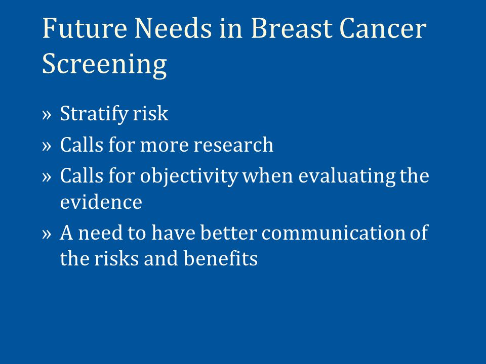 Future Needs in Breast Cancer Screening