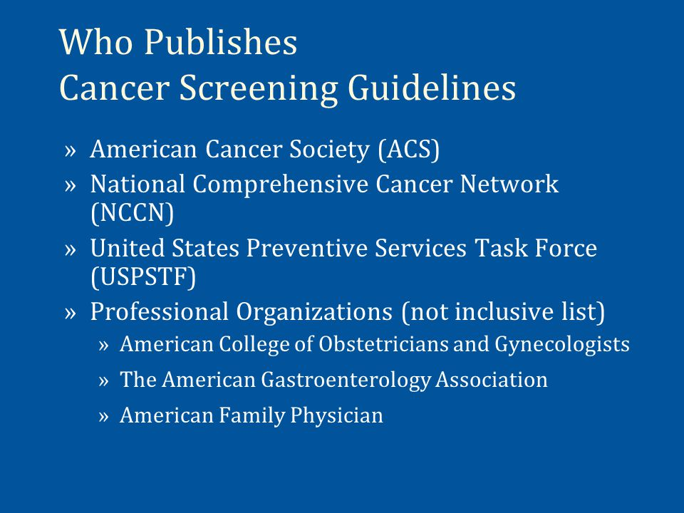 Who Publishes Cancer Screening Guidelines