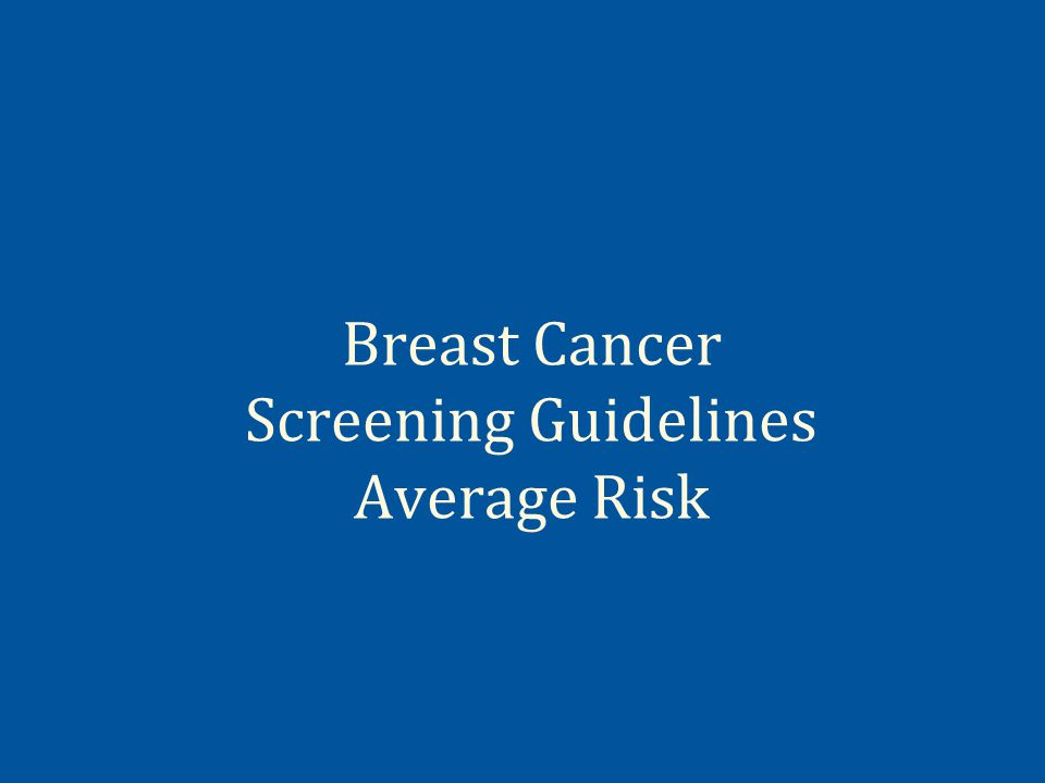 Breast Cancer Screening Guidelines Average Risk