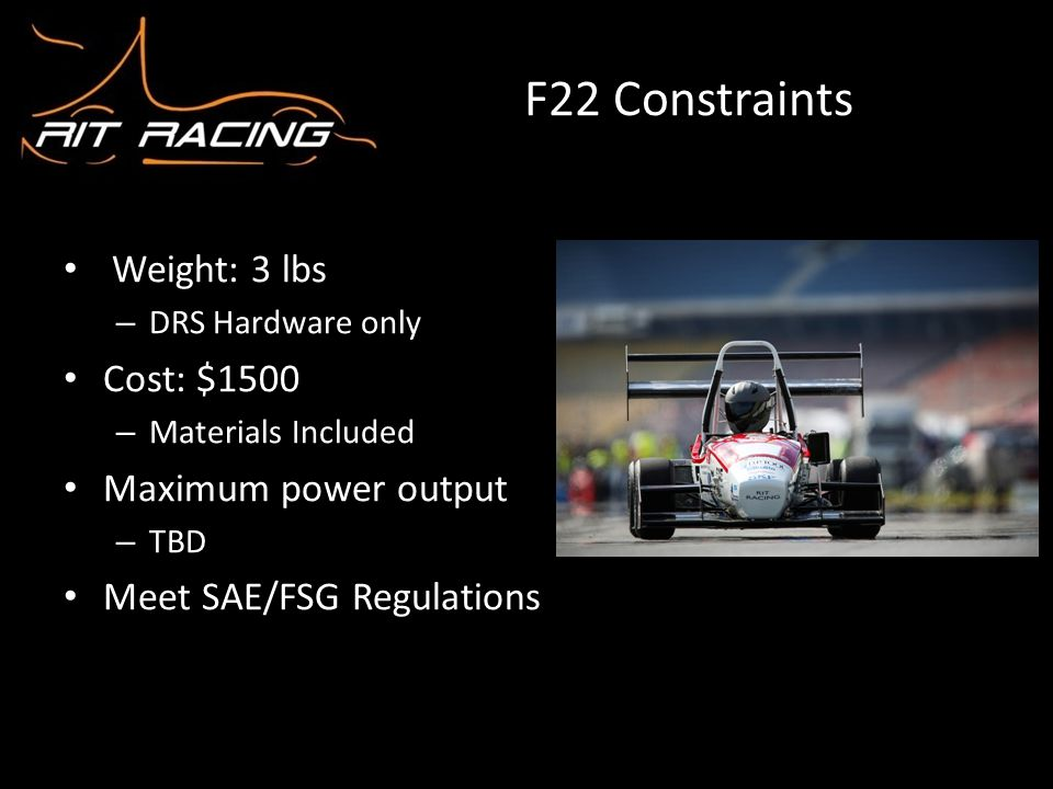 F22 Constraints Weight: 3 lbs Cost: $1500 Maximum power output