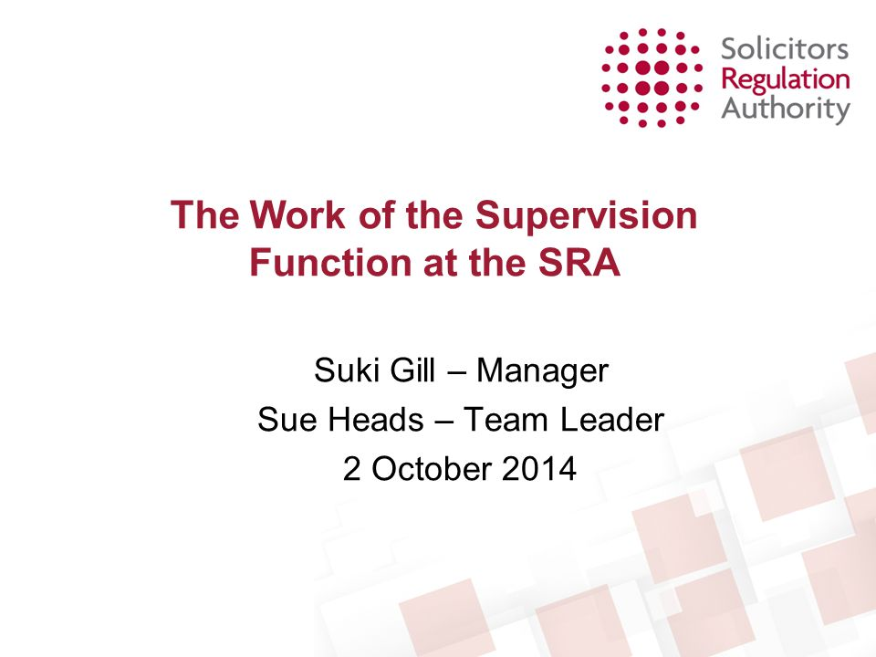 The Work of the Supervision Function at the SRA