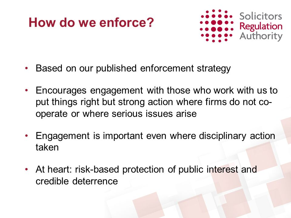 How do we enforce Based on our published enforcement strategy