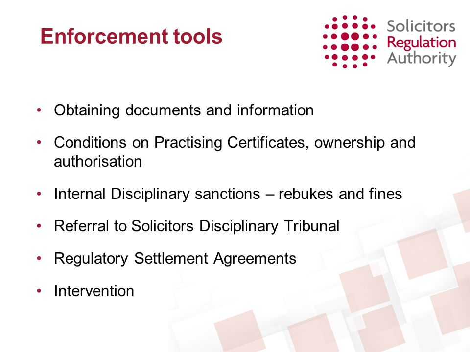 Enforcement tools Obtaining documents and information