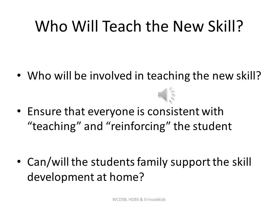 Who Will Teach the New Skill