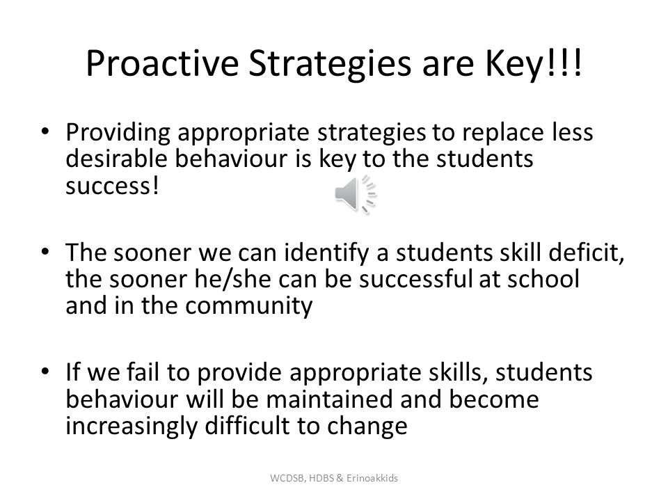 Proactive Strategies are Key!!!