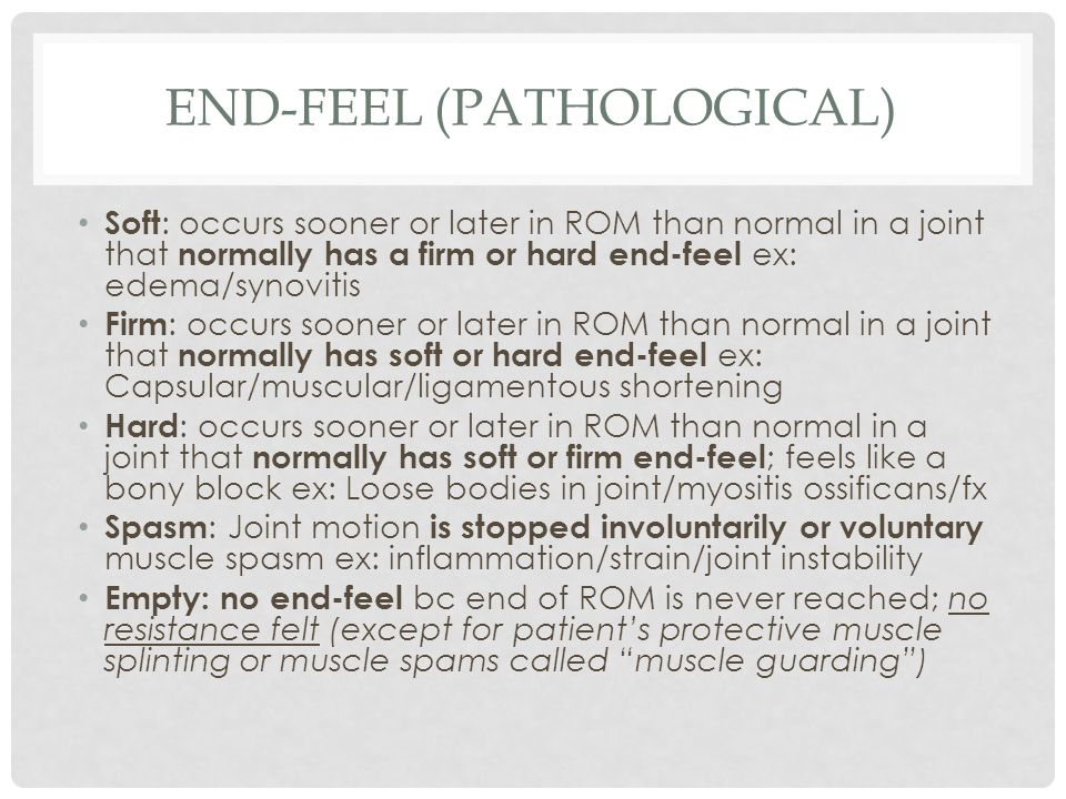End-feel (pathological)
