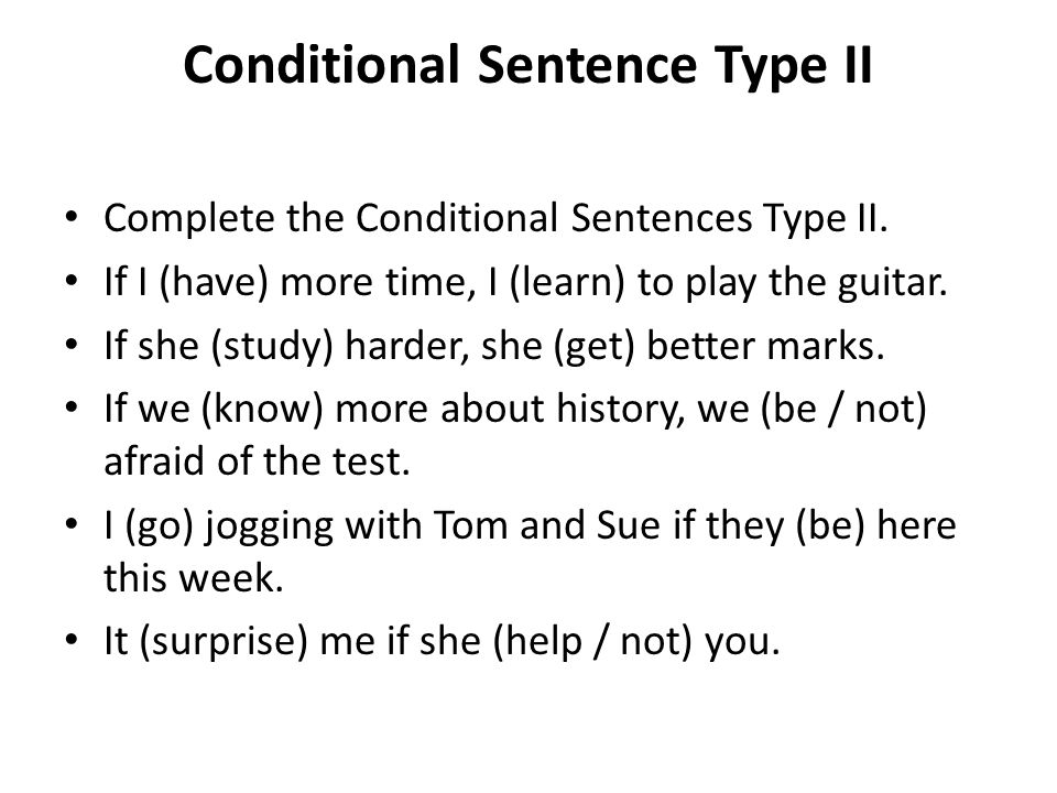 Conditional Sentence Type II