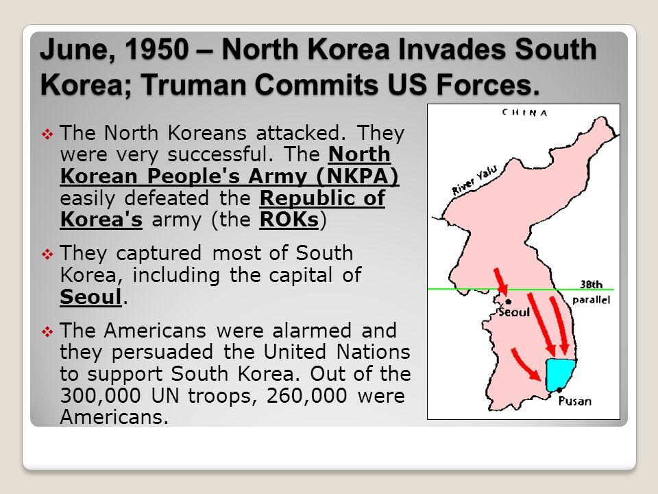 June, 1950 – North Korea Invades South Korea; Truman Commits US Forces.