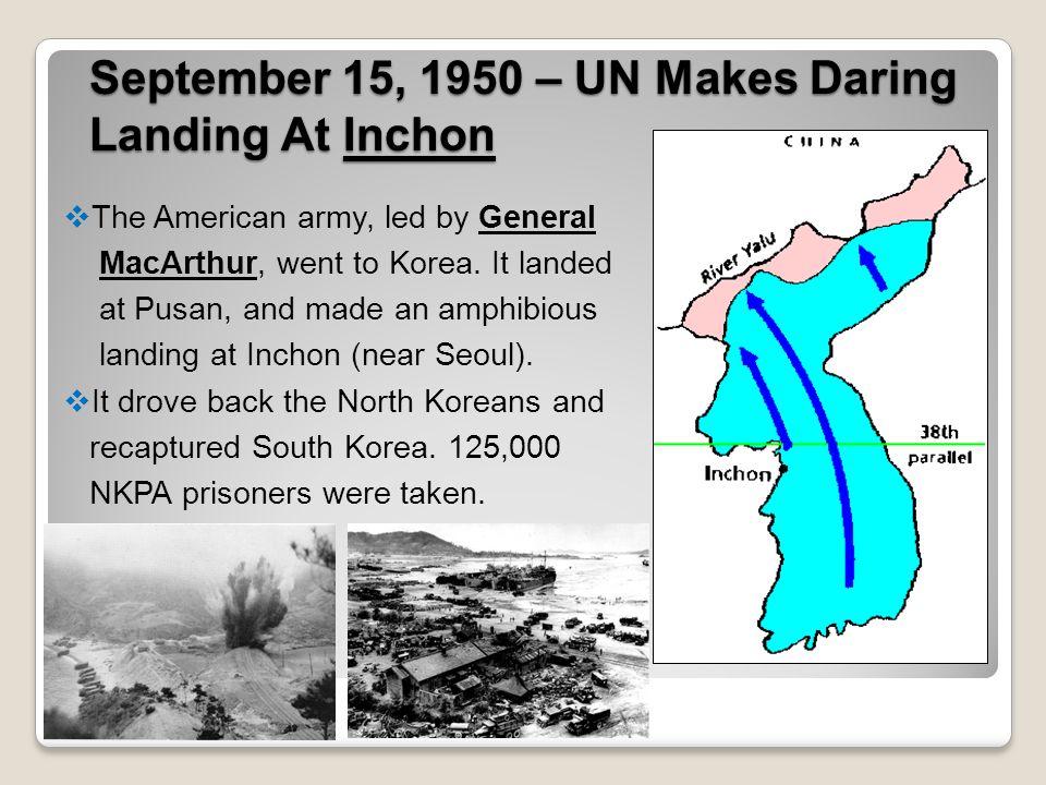 September 15, 1950 – UN Makes Daring Landing At Inchon