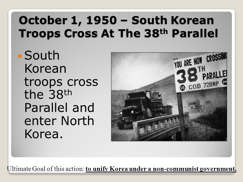 October 1, 1950 – South Korean Troops Cross At The 38th Parallel
