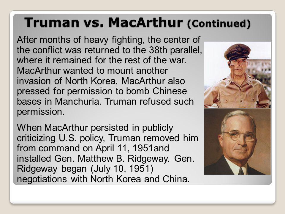 Truman vs. MacArthur (Continued)