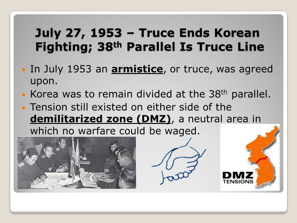 July 27, 1953 – Truce Ends Korean Fighting; 38th Parallel Is Truce Line