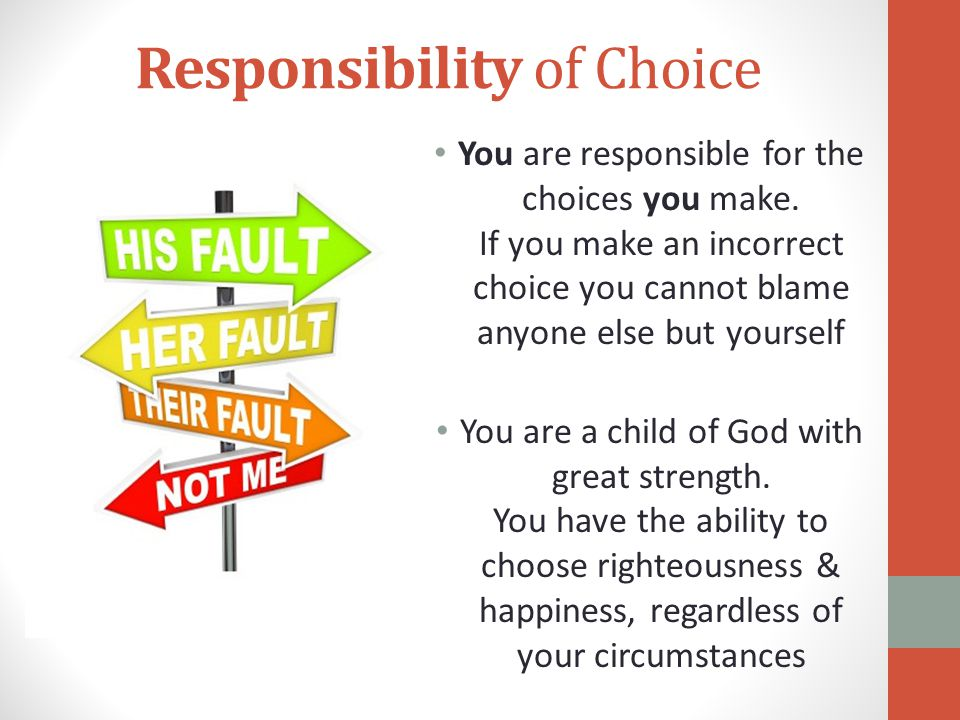 Responsibility of Choice