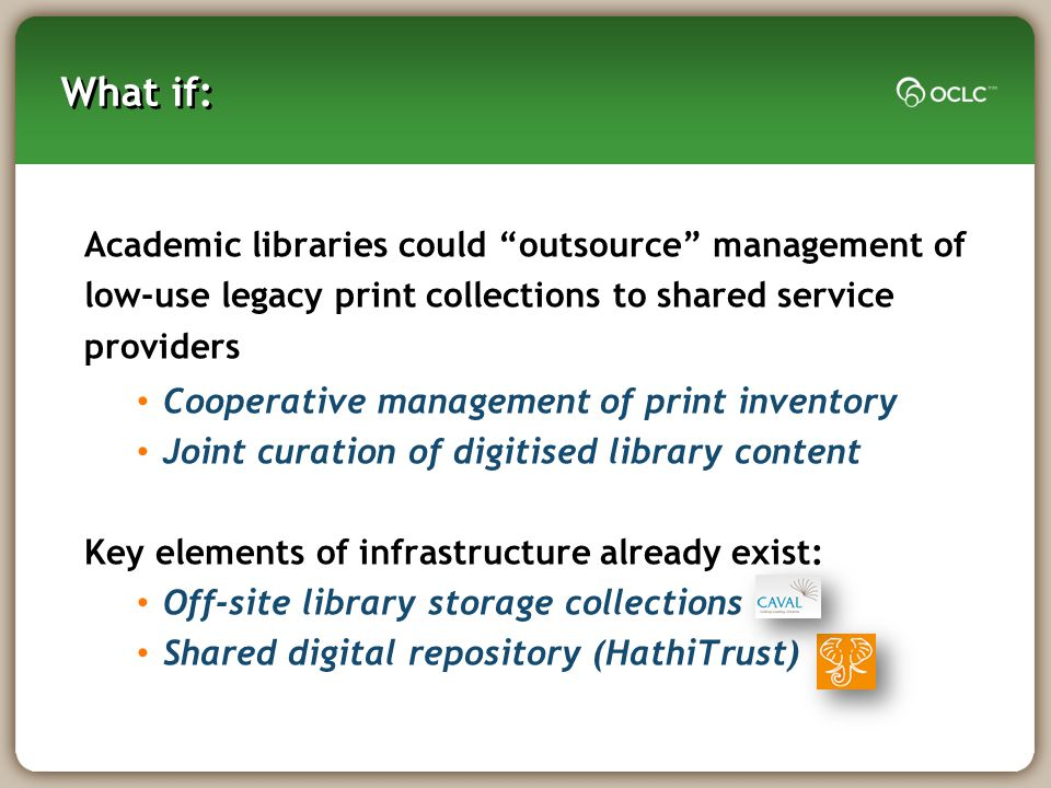 What if: Academic libraries could outsource management of
