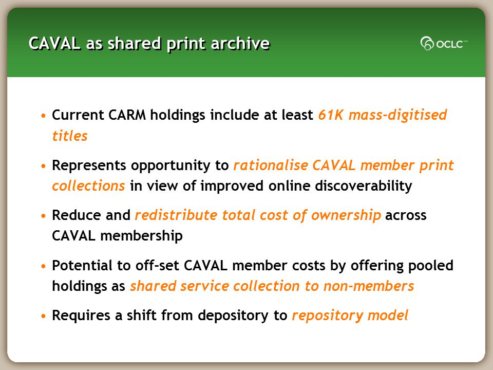 CAVAL as shared print archive
