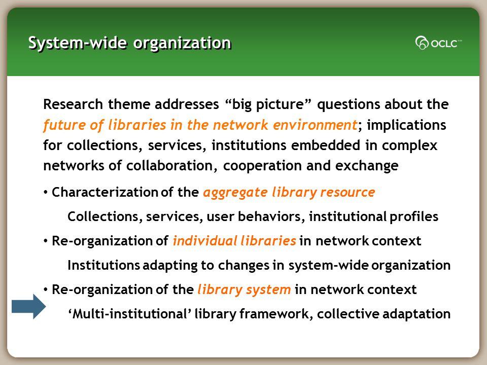 System-wide organization