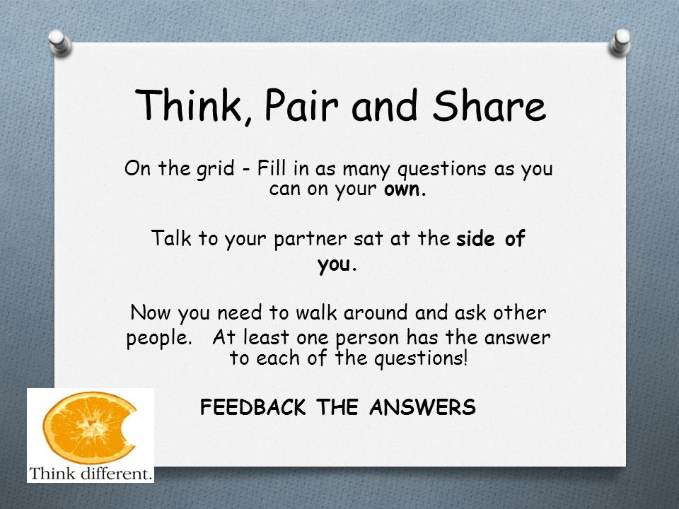 Think, Pair and Share