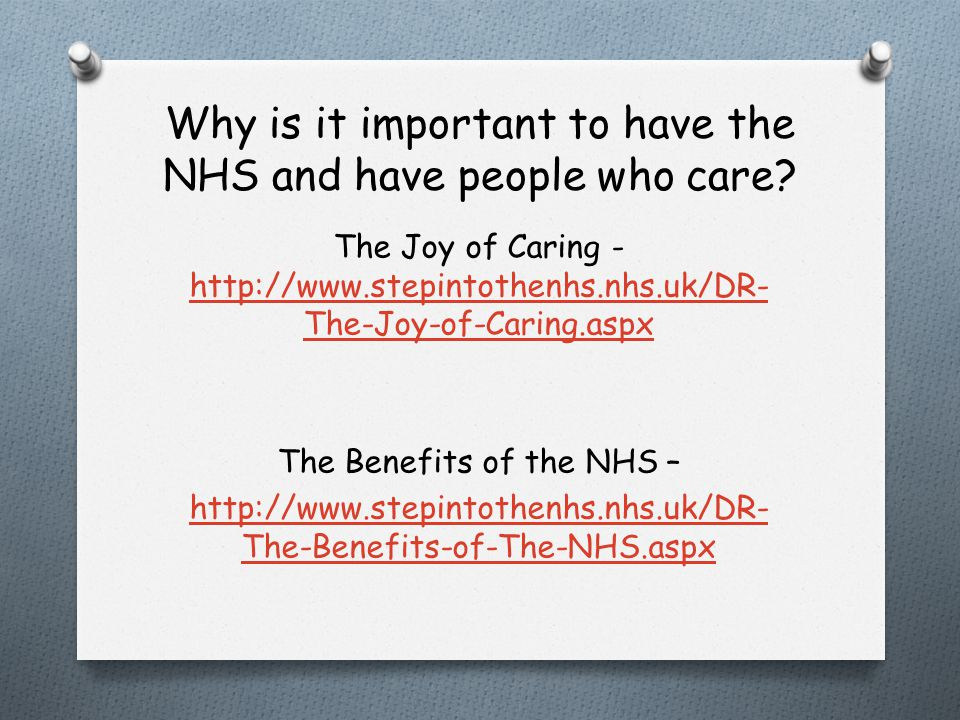 Why is it important to have the NHS and have people who care