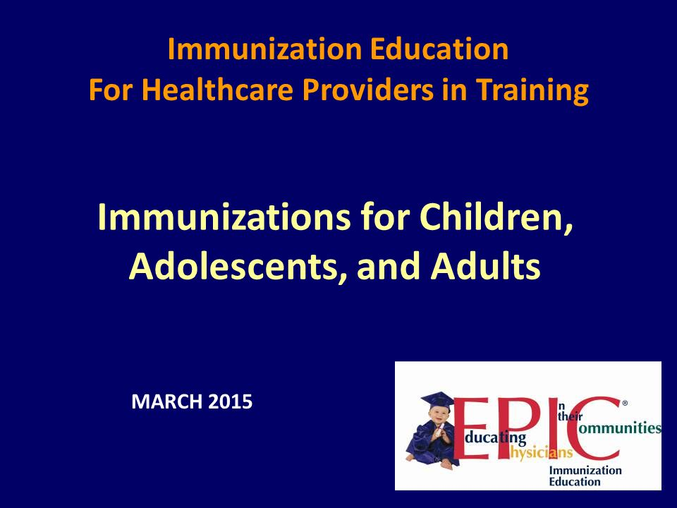 Immunizations for Children, Adolescents, and Adults