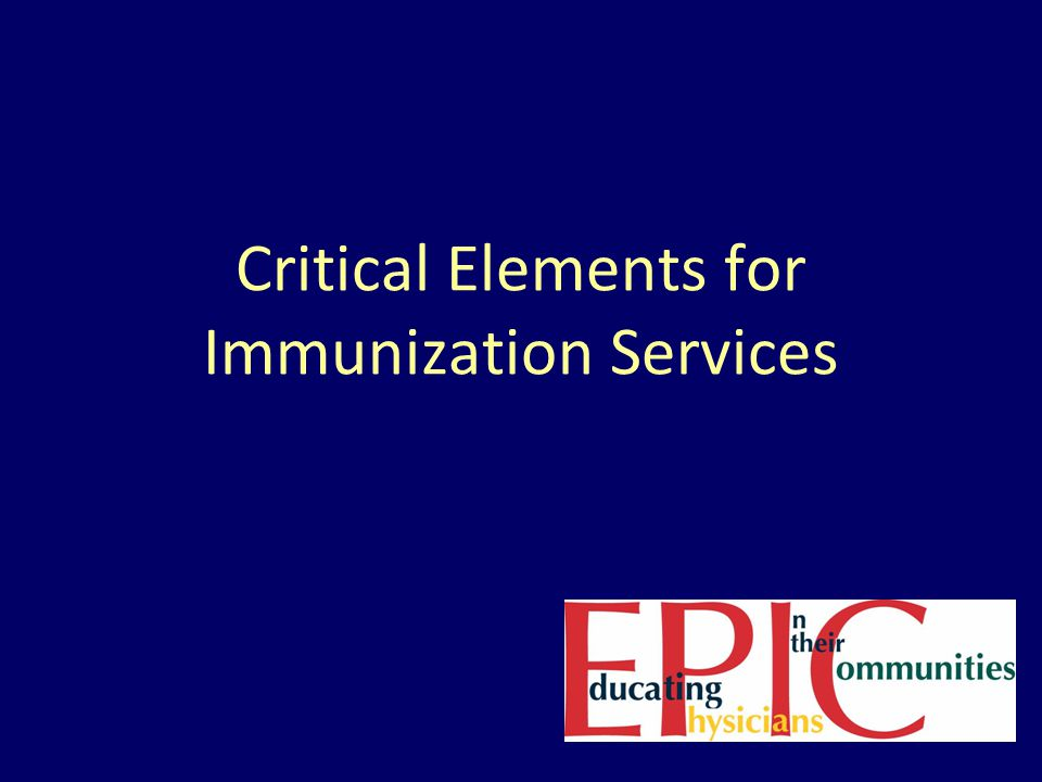 Critical Elements for Immunization Services