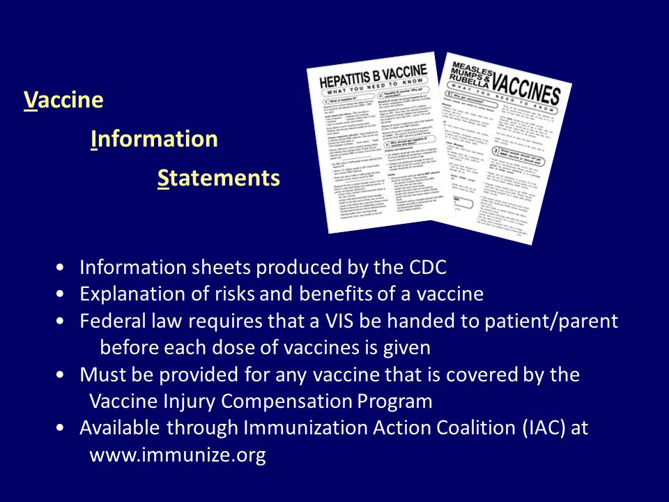 Vaccine Information Statements Information sheets produced by the CDC