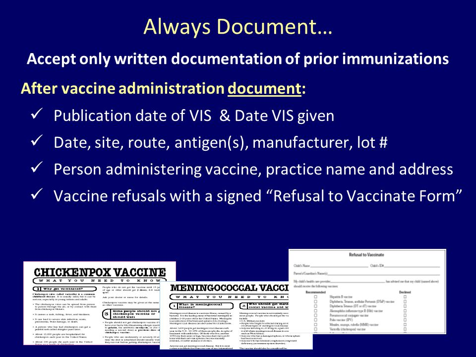Accept only written documentation of prior immunizations